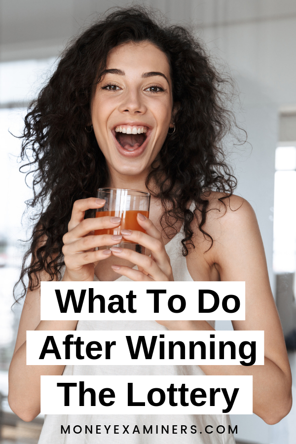 What To Do After Winning The Lottery - Winners Checklist - MoneyExaminers