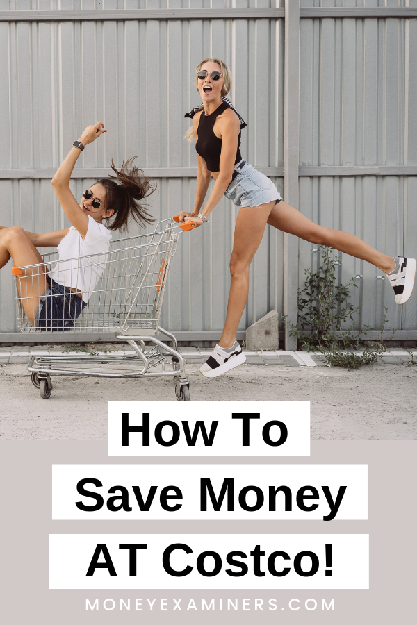 How to save money at costco #savemoney #groceries #budgeting #shopping #moneytips MoneyExaminers.com